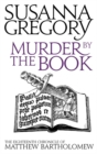 Image for Murder by the book  : the eighteenth chronicle of Matthew Bartholomew