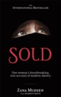 Image for Sold  : one woman's true account of modern slavery