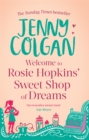 Image for Welcome to Rosie Hopkins' Sweetshop of Dreams