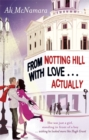 Image for From Notting Hill with love-- actually
