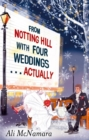 Image for From Notting Hill with four weddings ... actually