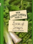 Image for New Covent Garden Soup Company's book of soups  : new, old & odd recipes