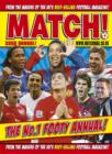 "Image for ""Match"" Annual : From the Makers of Britain's Bestselling Football Magazine"