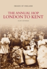 Image for The Annual Hop London to Kent
