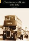 Image for Cheltenham's Buses 1939-1980