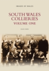 Image for South Wales Collieries Volume 1