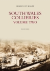 Image for South Wales Collieries Volume 2