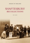 Image for Shaftesbury Recollections
