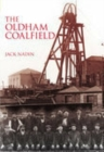 Image for The collieries of the Oldham coalfield