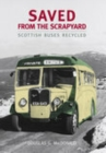 Image for Saved from the scrapyard  : Scottish buses recycled