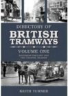 Image for The directory of British tramwaysVol. 1: Southern England