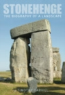 Image for Stonehenge  : the biography of a landscape