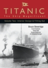 Image for Titanic  : the ship magnificentVol. 2: Interior design & fitting out