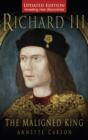 Image for Richard III  : the maligned king