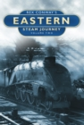 Image for Rex Conway's eastern steam journeyVolume 2