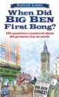 Image for When did Big Ben first bong?  : 101 questions answered about the greatest city on earth