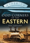 Image for Odd corners of the Eastern  : from the days of steam