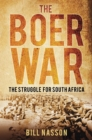Image for The Boer War  : the struggle for South Africa