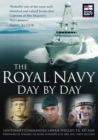 Image for The Royal Navy day-by-day  : the official history of the Royal Navy