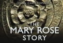 Image for The Mary Rose story