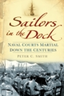 Image for Sailors in the dock  : Naval courts martial down the centuries