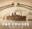 Image for A photographic history of P&O Cruises