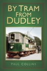 Image for By tram from Dudley