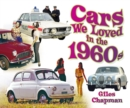 Image for Cars we loved in the 1960s