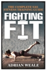 Image for Fighting fit  : the SAS fitness guide