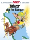 Image for Asterix and the banquet