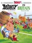 Image for Asterix in Britain  : Goscinny and Uderzo present an Asterix adventure