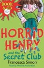 Image for Horrid Henry and the secret club