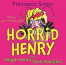 Image for Horrid Henry and the mean time machine