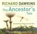 Image for The Ancestor's Tale : A Pilgrimage to the Dawn of Life