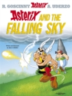 Image for Asterix and the falling sky  : Goscinny and Uderzo present an Asterix adventure