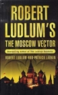 Image for Robert Ludlum's The Moscow vector