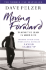 Image for Moving forward  : taking the lead in your life