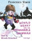 Image for Horrid Henry and the abominable snowman