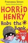 Image for Horrid Henry robs the bank