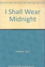 Image for I shall wear midnight