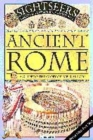 Image for Ancient Rome  : a guide to the glory of imperial Rome