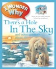 Image for I wonder why there's a hole in the sky and other questions about the environment