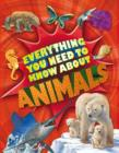 Image for Everything you need to know about animals