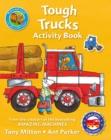 Image for Amazing Machines Tough Trucks Activity Book