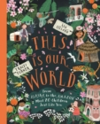 Image for This is our world  : from Alaska to the Amazon - meet 20 children just like you