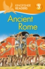 Image for Kingfisher Readers L3: Ancient Rome