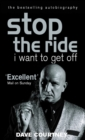 Image for Stop the ride, I want to get off  : an autobiography