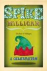 Image for Spike Milligan : A Celebration