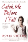 Image for Catch me before I fall