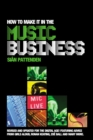 Image for How to make it in the music business